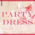 パーティー用ドレスをレンタルしたいオシャレで格安なレンタルショップ3選